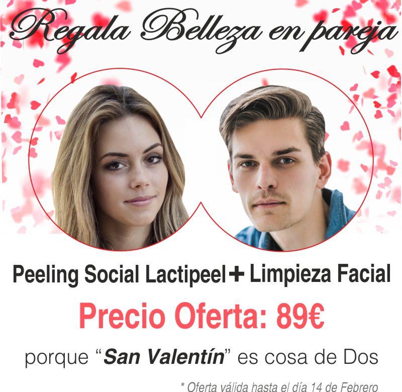 Oferta San Valentín 2020. Peeling social con Lactipeel para ella + Limpieza de cutis para él. Precio Oferta 89€