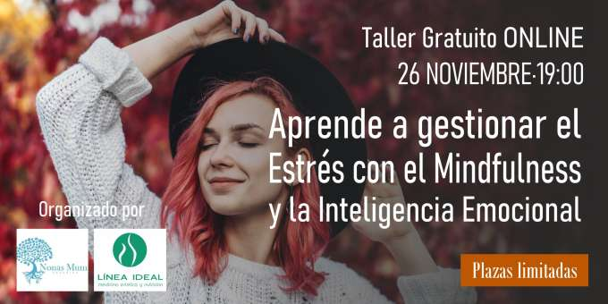 """Taller gratuito online """"Aprende a gestional el Estrés con el Mindfulness y la Inteligencia Emocional"""""""